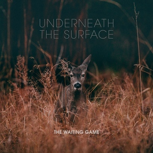 066 The Waiting Game - Underneath The Surface