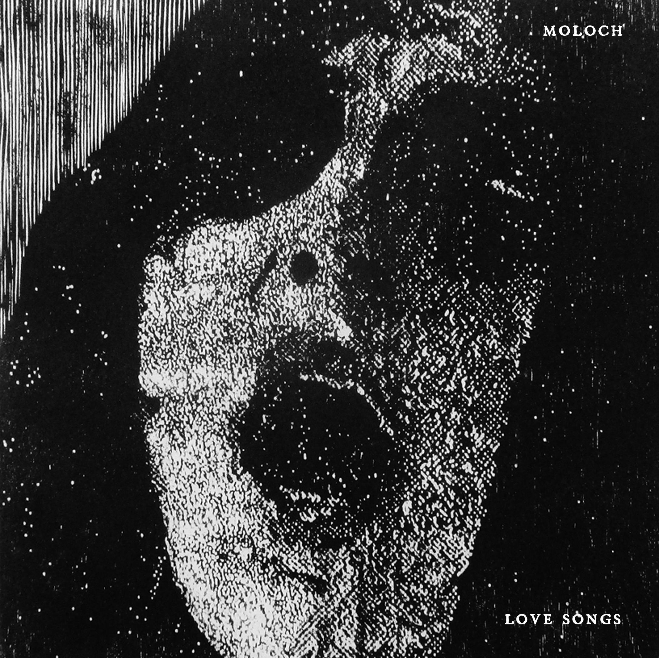 MOLOCH - LOVE SONGS 7