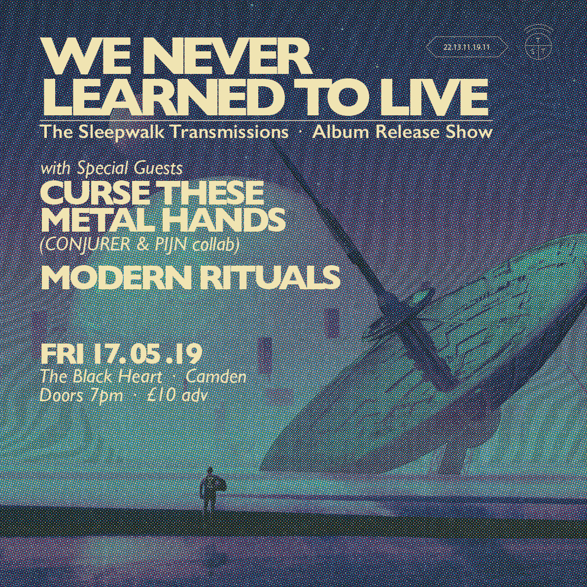 17/05/19 - We Never Learned To Live album release show @ The Black Heart, Camden E-TICKET