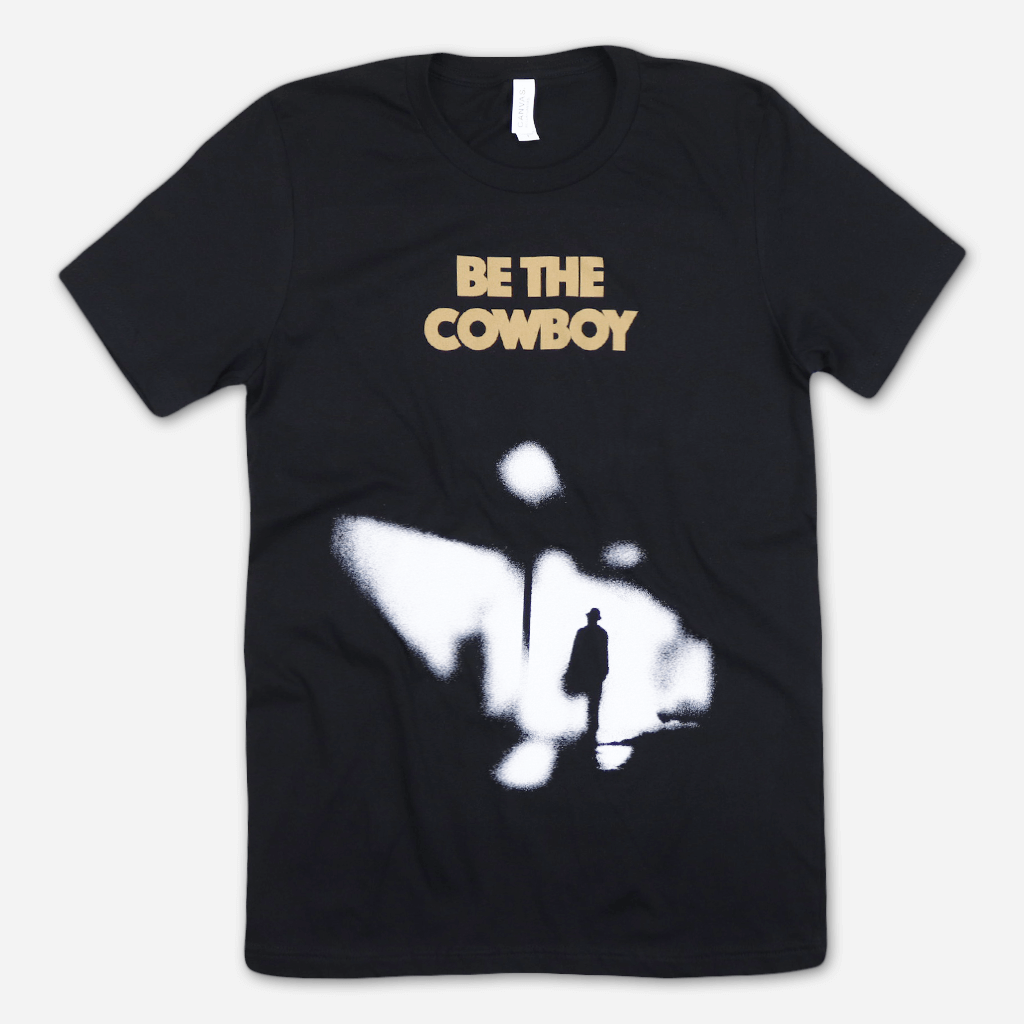 Be The Cowboy Black T-Shirt