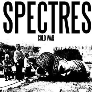 Spectres - Cold War 7