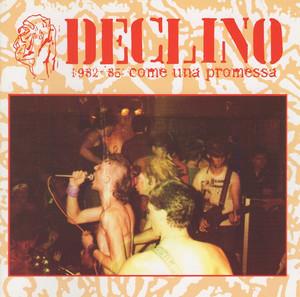 Declino -'82-'85 LP