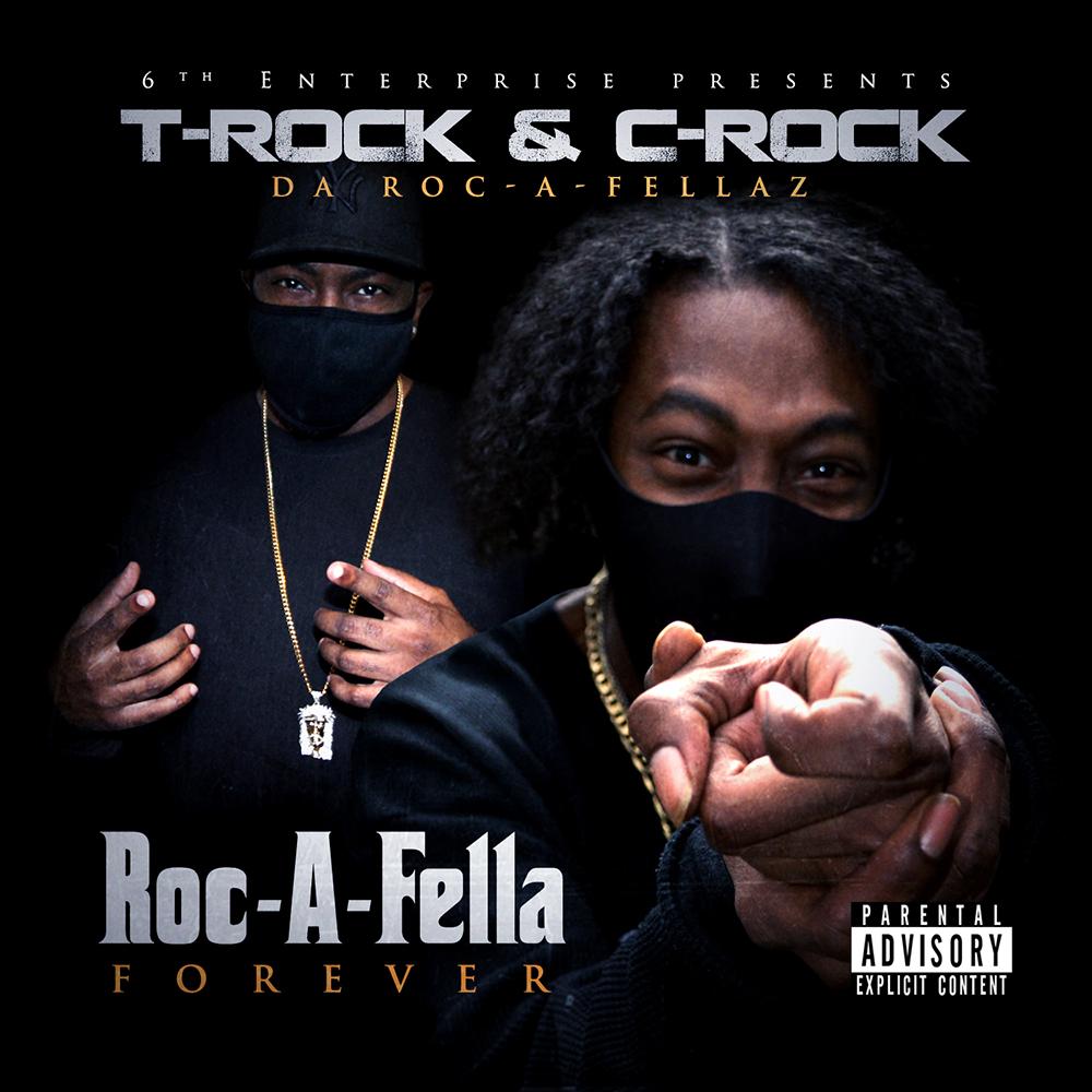 T-Rock & C-Rock (Da Roc-A-Fellaz) - Roc-A-Fella Forever