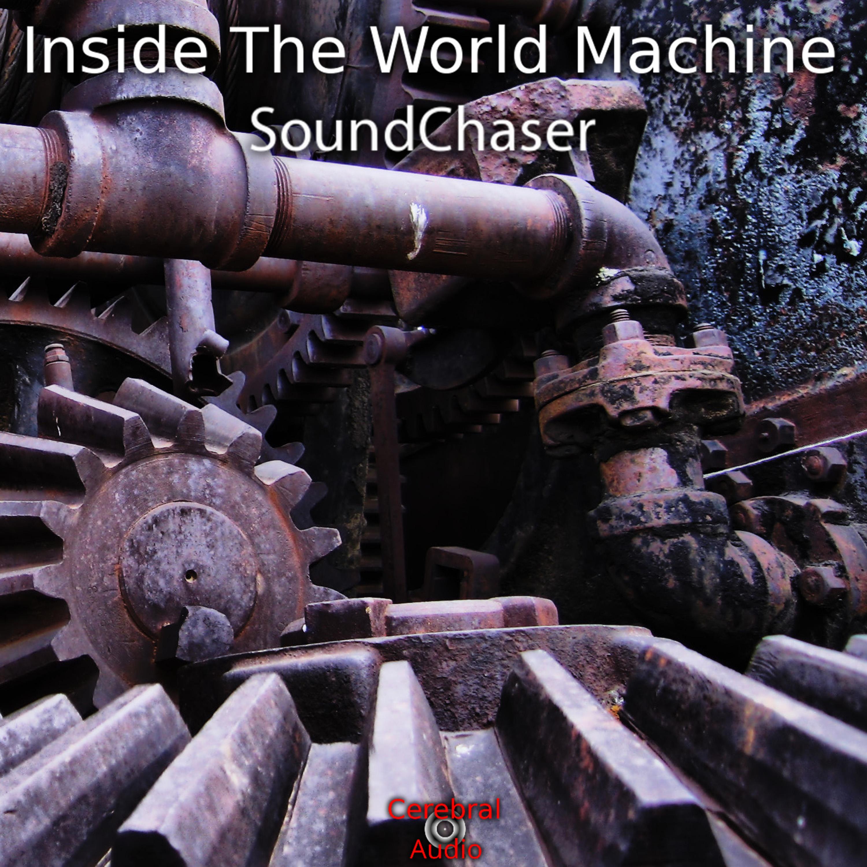 Inside The World Machine