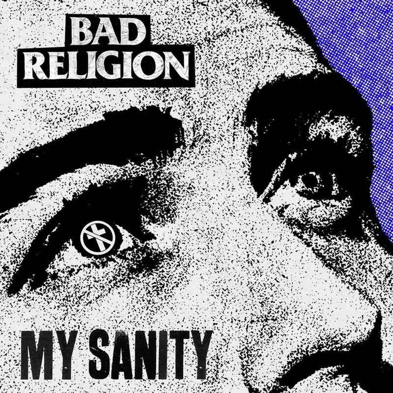 Bad Religion - My Sanity 7