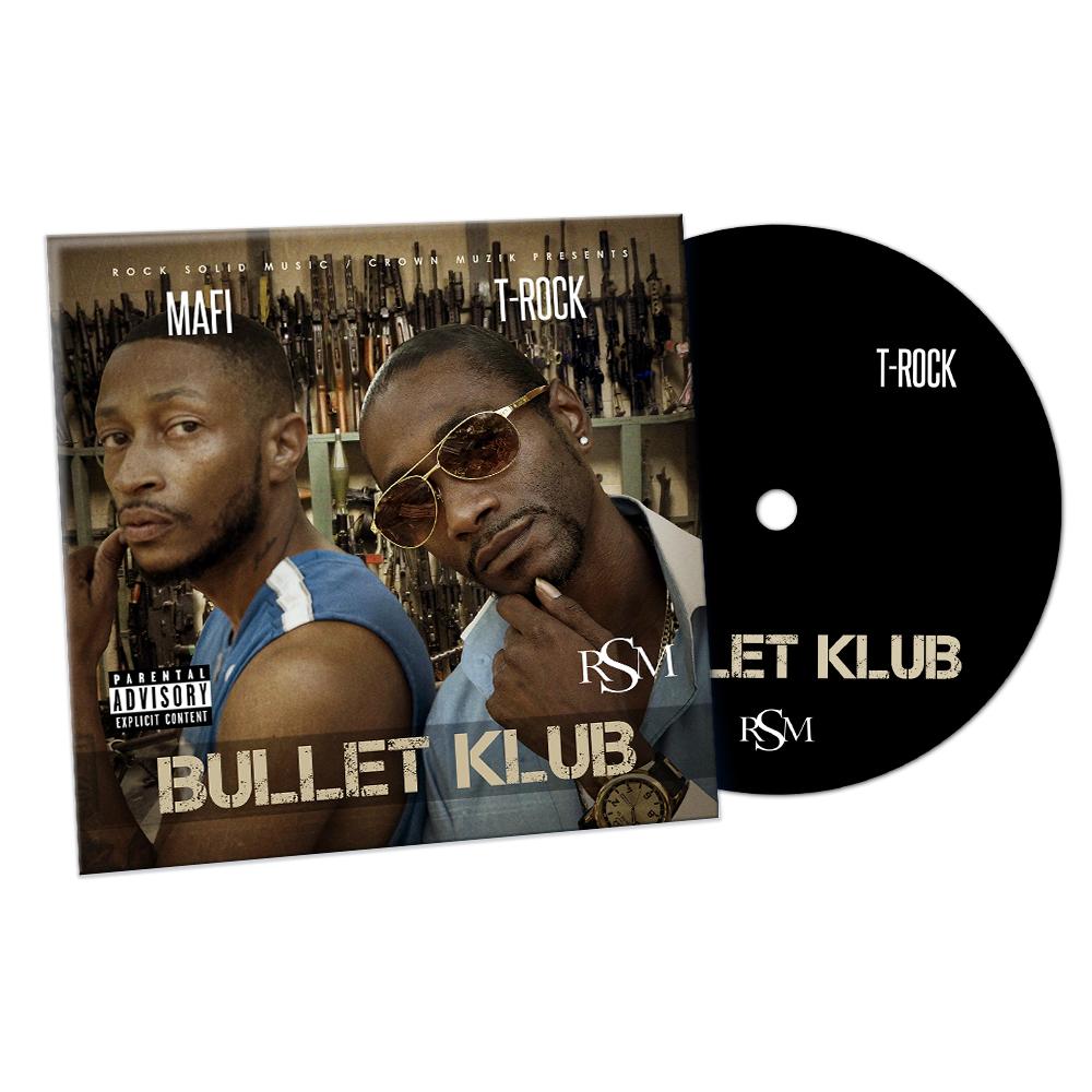 T-Rock & Mafi - Bullet Klub