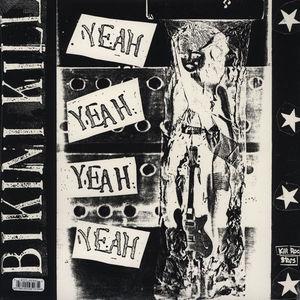Bikini Kill - Yeah Yeah Yeah Yeah LP