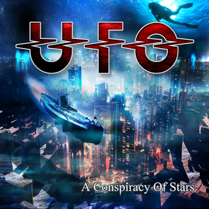 UFO - A Conspiracy of Stars (Re-Release)