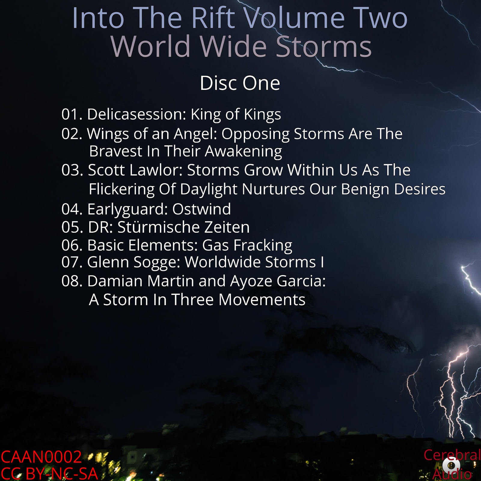 Into The Rift Volume Two: World Wide Storms