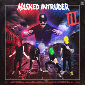 Masked Intruder - III LP