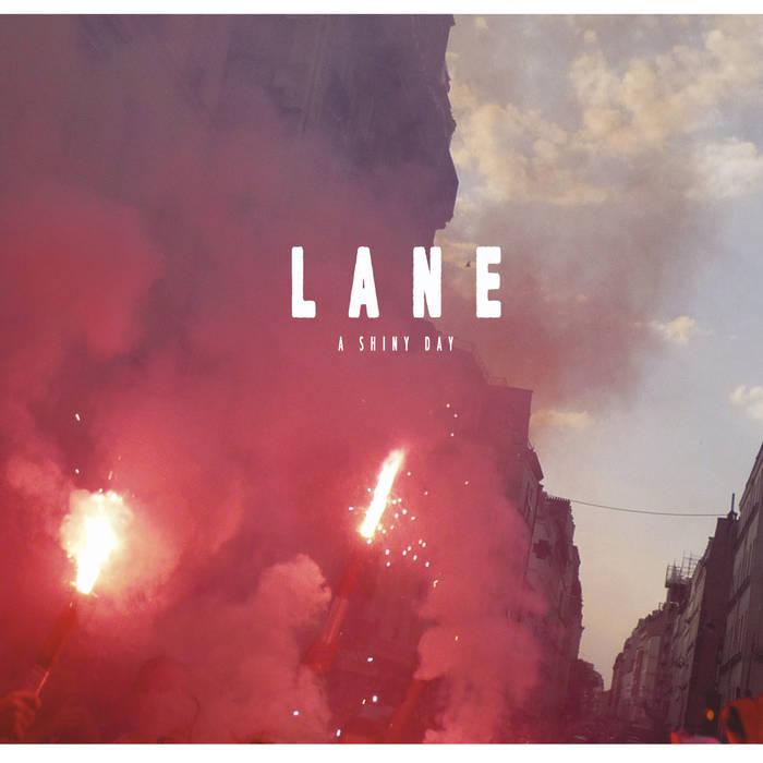 LANE - a shiny day