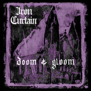 Iron Curtain - Doom & Gloom Cassette