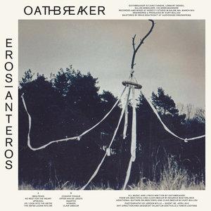 Oathbreaker - Eros Anteros LP