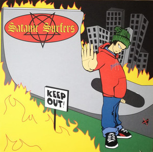 Satanic Surfers ‎– Keep Out