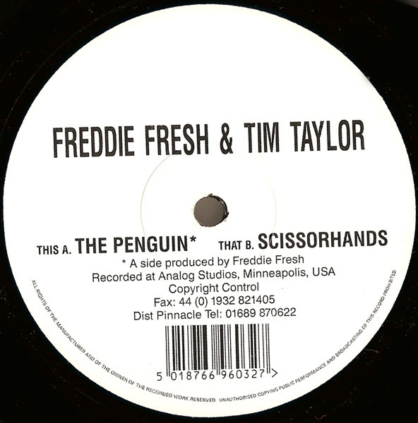 Freddie Fresh & Tim Taylor – The Penguin / Scissorhands (Missile Records)