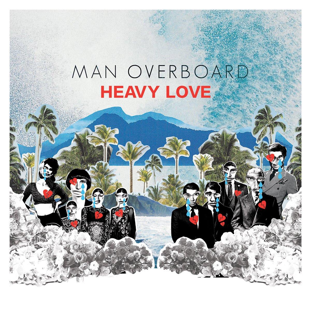 Man Overboard - Heavy Love