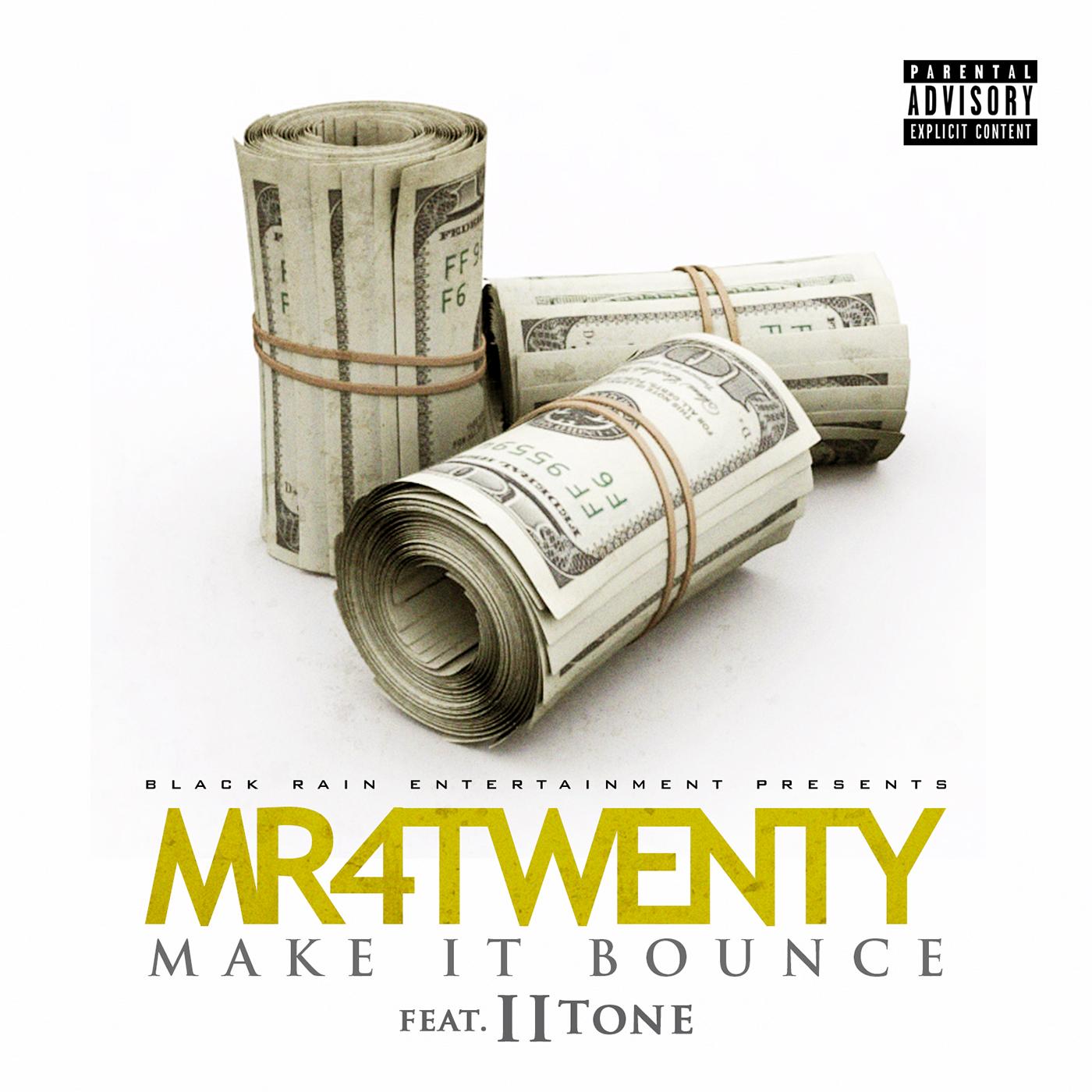 Mr. 4Twenty - Make it Bounce