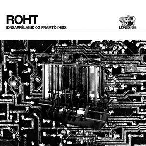 ROHT - Iðnsamfélagið Og Framtíð Þess LP
