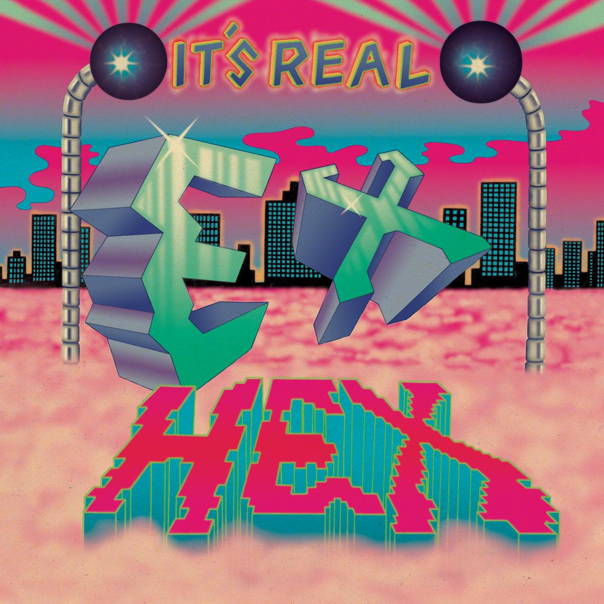 Ex Hex - It's Real LP