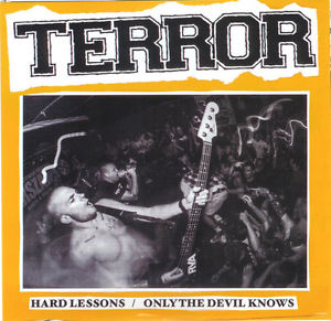 Terror - Hard Lessons/Only The Devil Knows 7