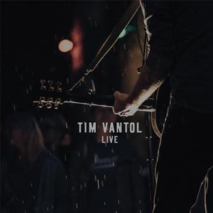 Tim Vantol - Live