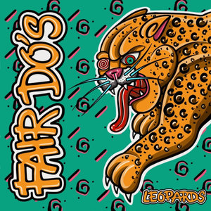 Fair Do's - Leopards LP