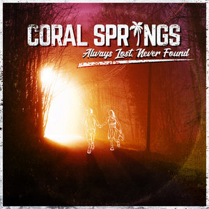 Coral Springs - Always Lost, Never Found LP