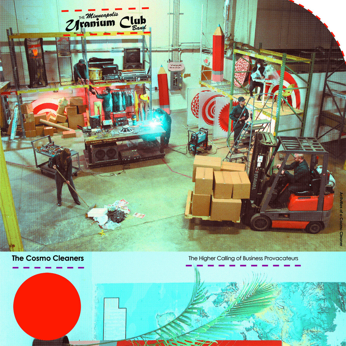 The Uranium Club - The Cosmo Cleaners LP