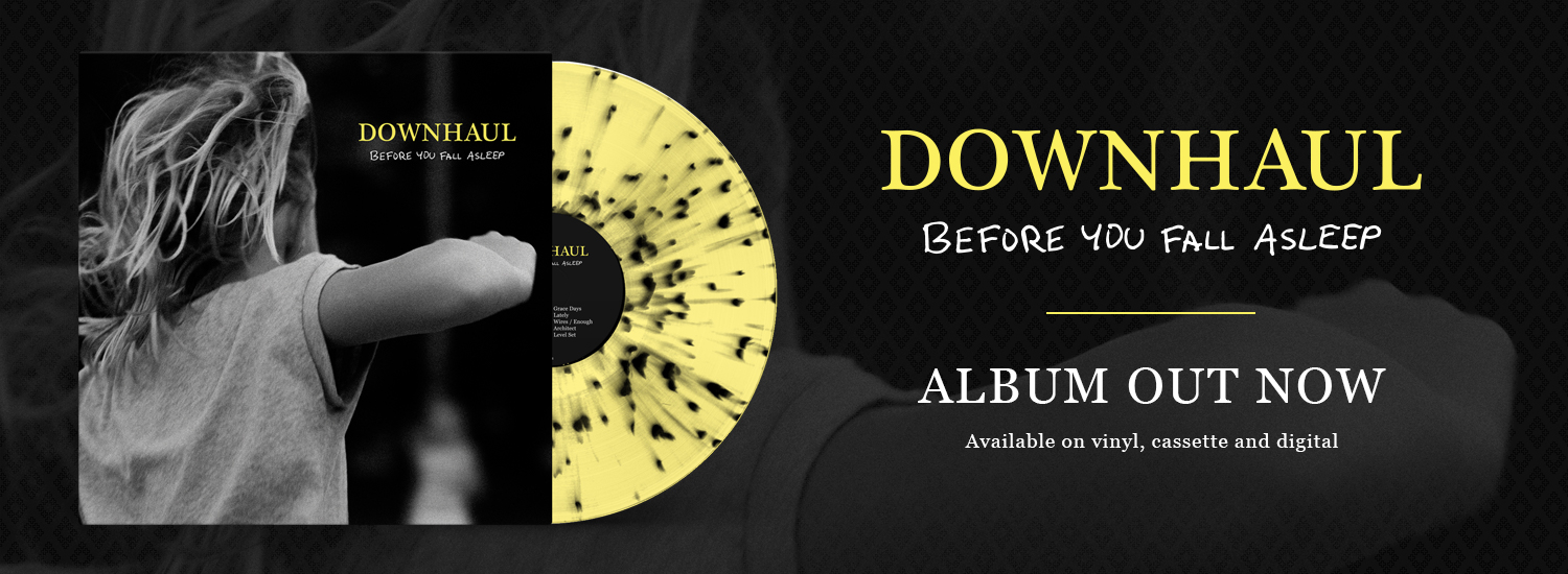 Downhaul - Before You Fall Asleep // Out Now