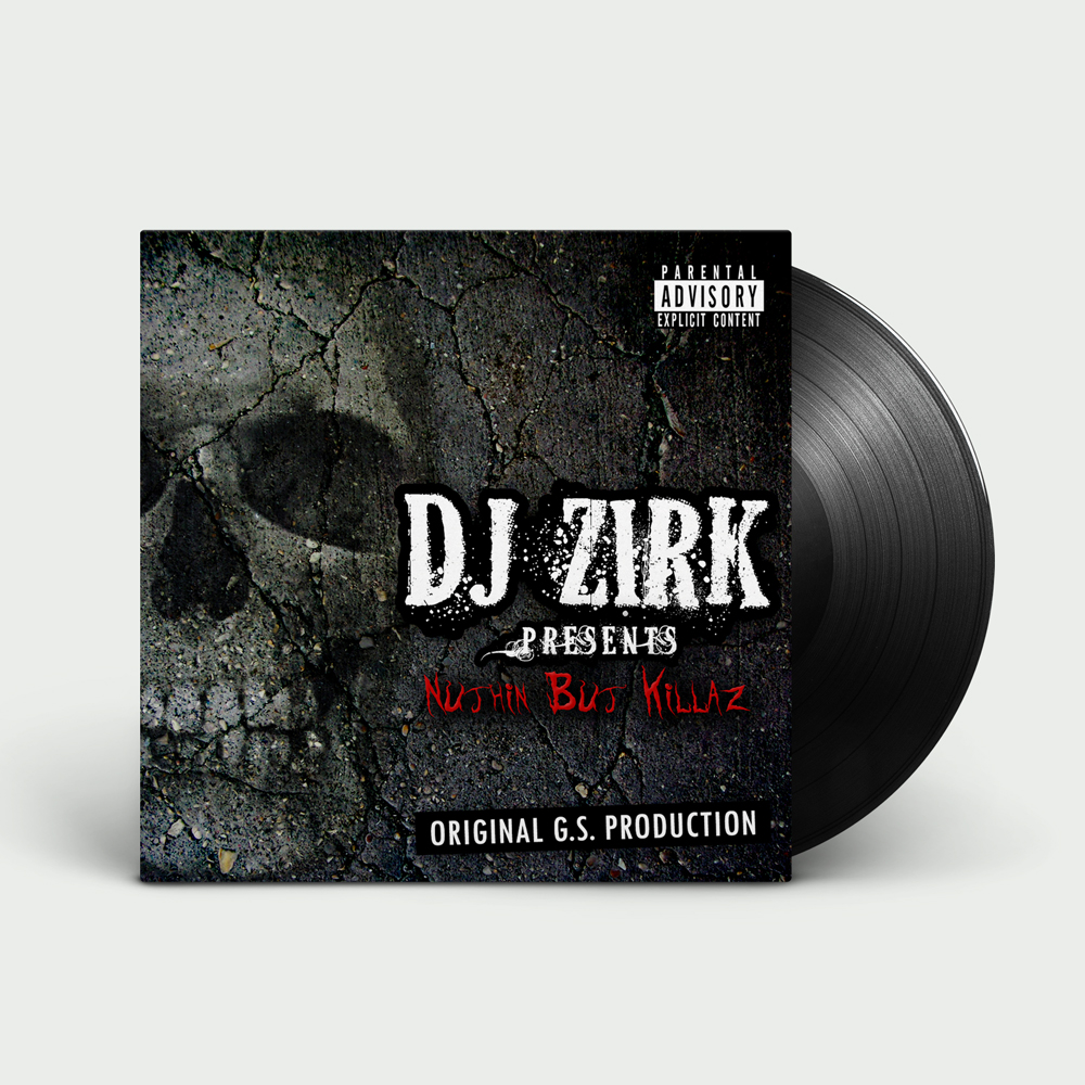 DJ Zirk - Nuthin But Killaz (Vinyl)