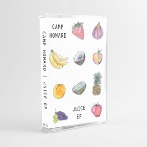 Camp Howard <i>Juice EP</i> cassette