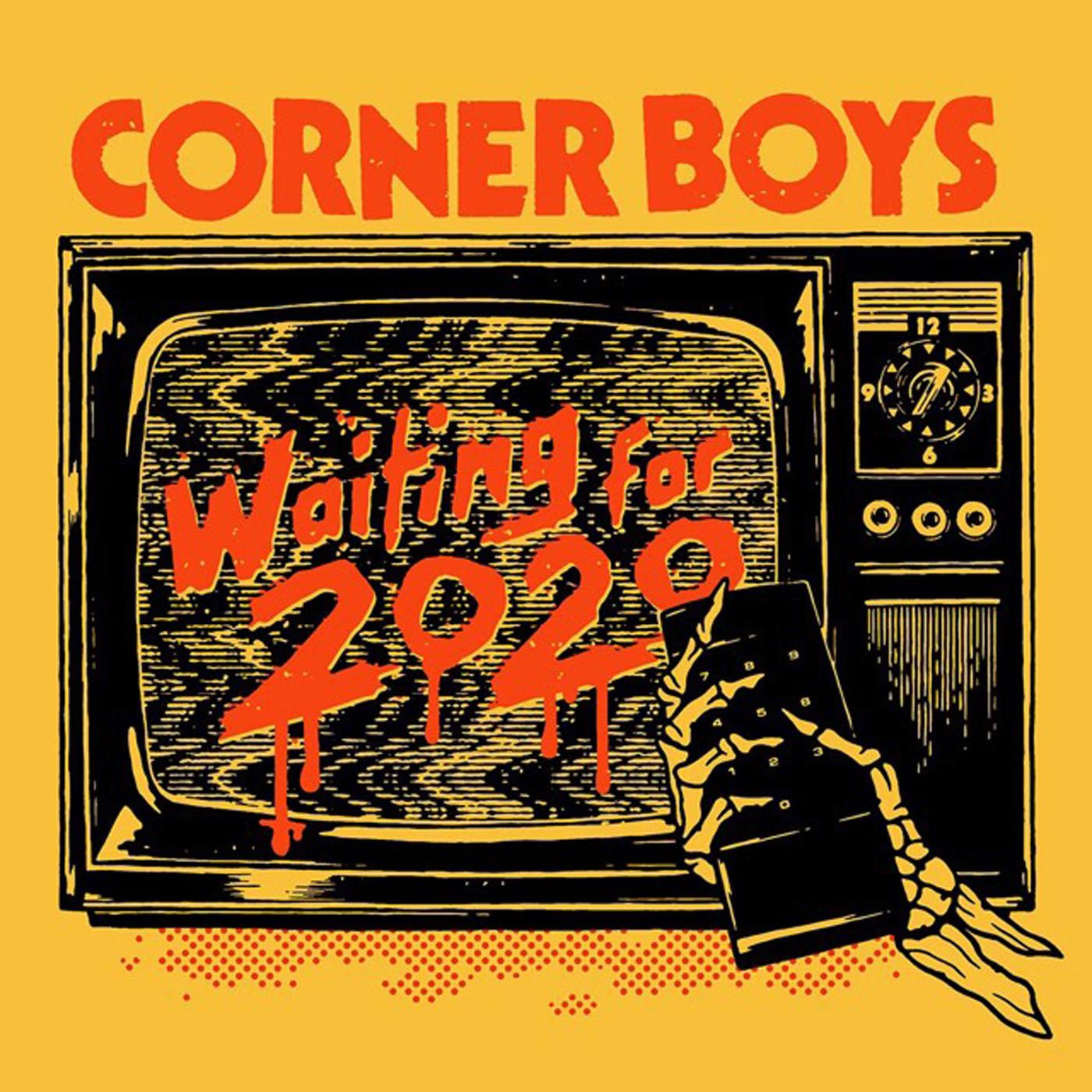 Lp Tour 2020 Drunken Sailor Records   Corner Boys   Waiting For 2020 LP