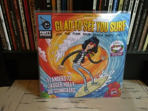 Glad To See You Surf 7''
