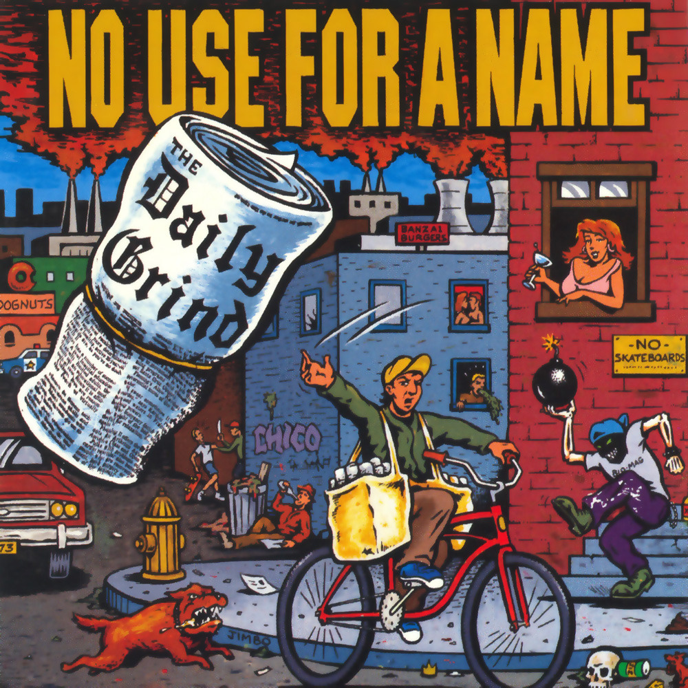 No Use For A Name - The Daily Grind LP