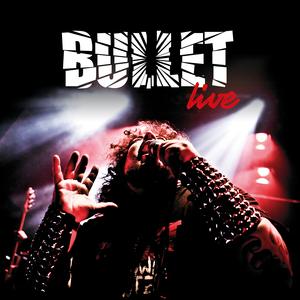 Bullet - Live [PREORDER]