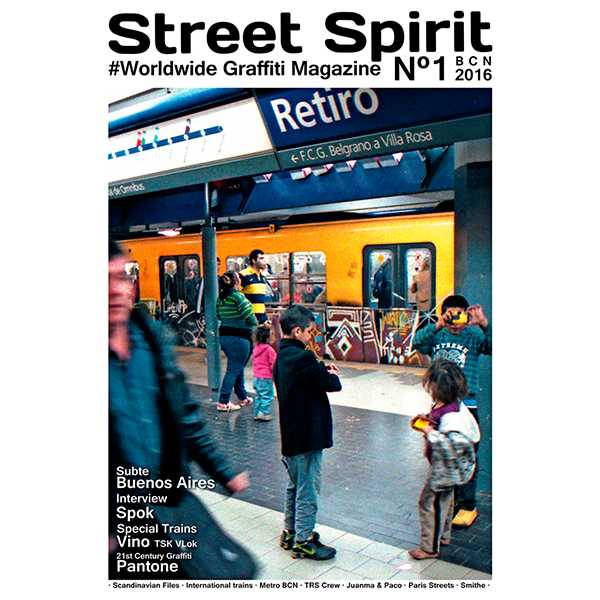 Street Spirit Graffiti Mag Issue #1