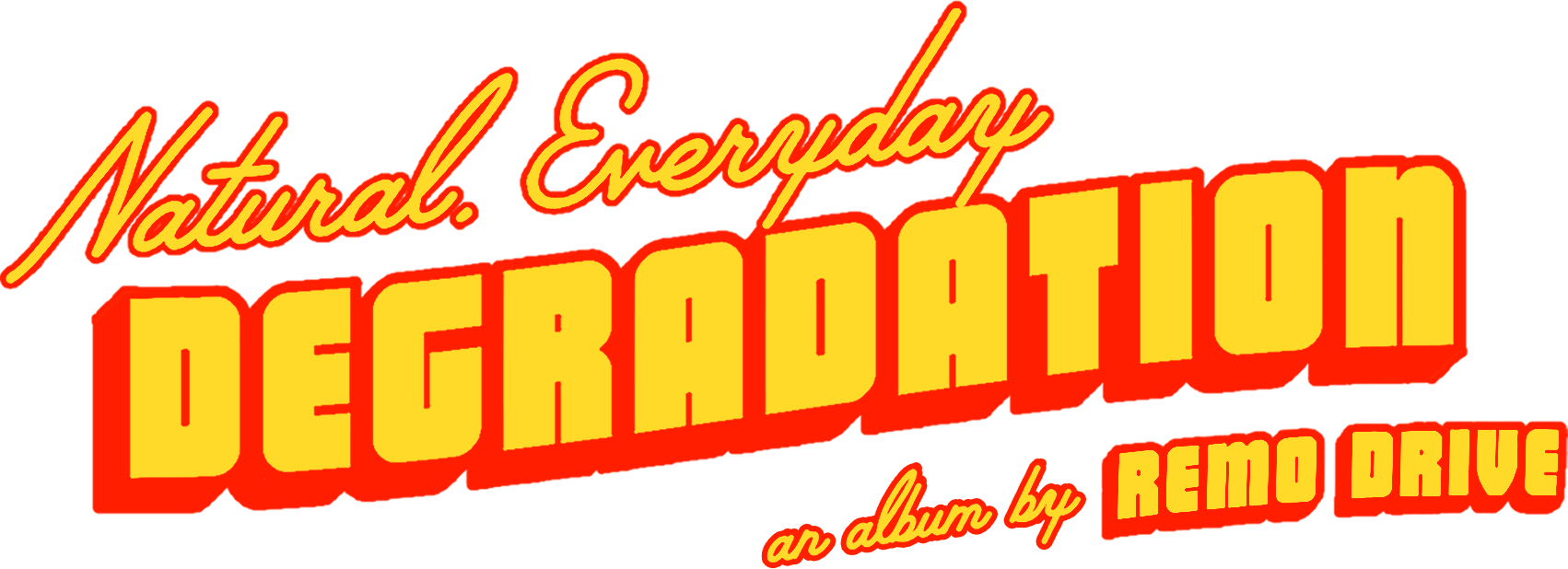 Natural Everday Degredation, an album by Remo Drive
