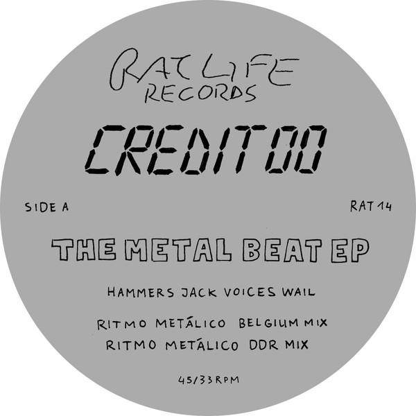 Credit 00 – The Metal Beat EP (Rat Life)