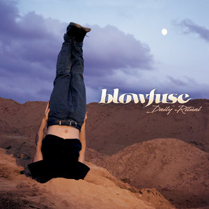 Blowfuse - Daily Ritual LP