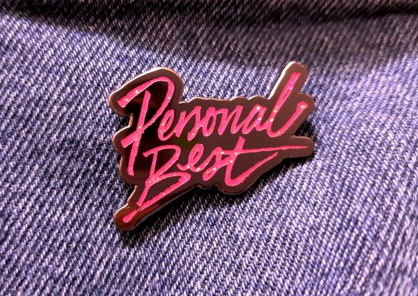 Personal Best: Enamel Pin