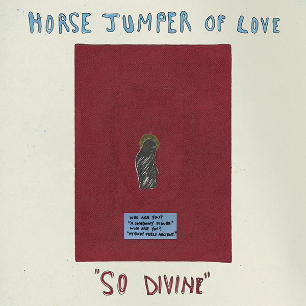 Horse Jumper of Love - So Divine