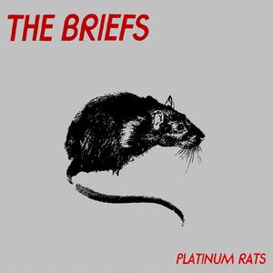 The Briefs - Platinum Rats LP