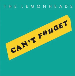 The Lemonheads - Can't Forget 7