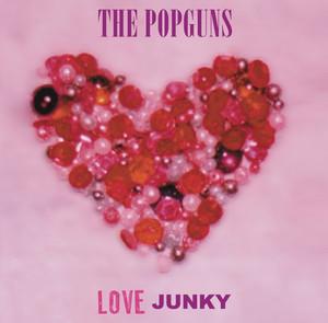 The Popguns - Love Junky LP