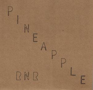 Pineapple RNR - Pineapple Rik n Roll 7