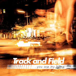 Track and Field - You Are My Home 7