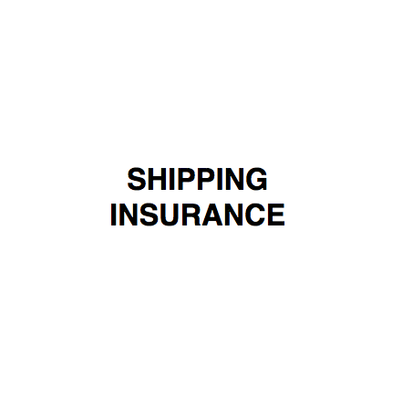 SHIPPING INSURANCE (only outside of Germany)