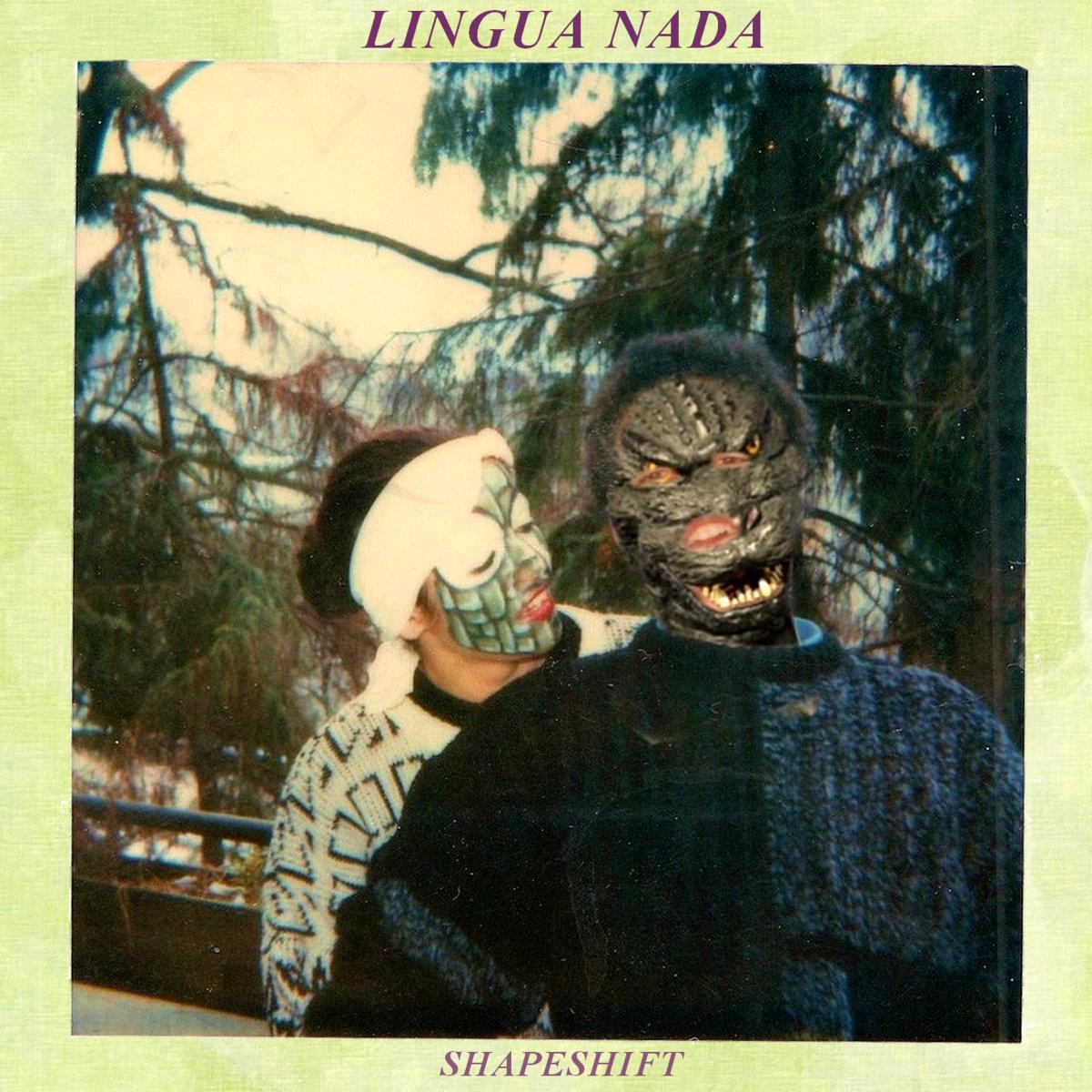 LINGUA NADA - Shapeshift