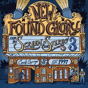 New Found Glory - From the Screen to Your Stereo 3 10