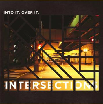 Into It. Over It. Intersections CD